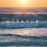 Oceanos – cover by DOXA Worship (Oceans – Hillsong United)